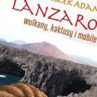 Lanzarote - pokaz slajdów w DK Kadr