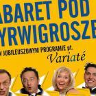 SDK: Kabaret po Wyrwigroszem