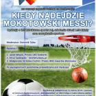 Kiedy nadejdzie mokotowski Messi?